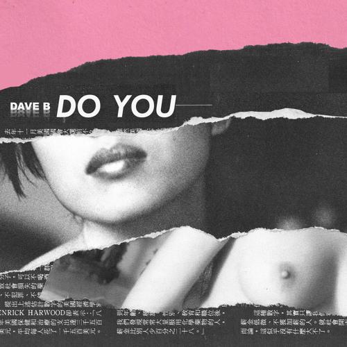 Dave B - Do You