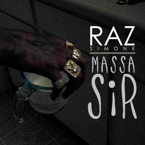 Raz Simone - Massa Sir