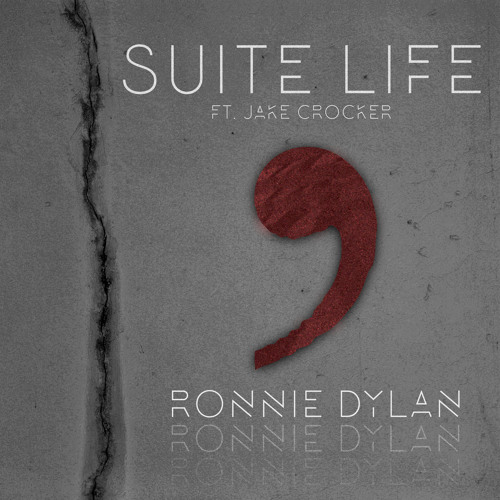 Ronnie Dylan - Suite Life