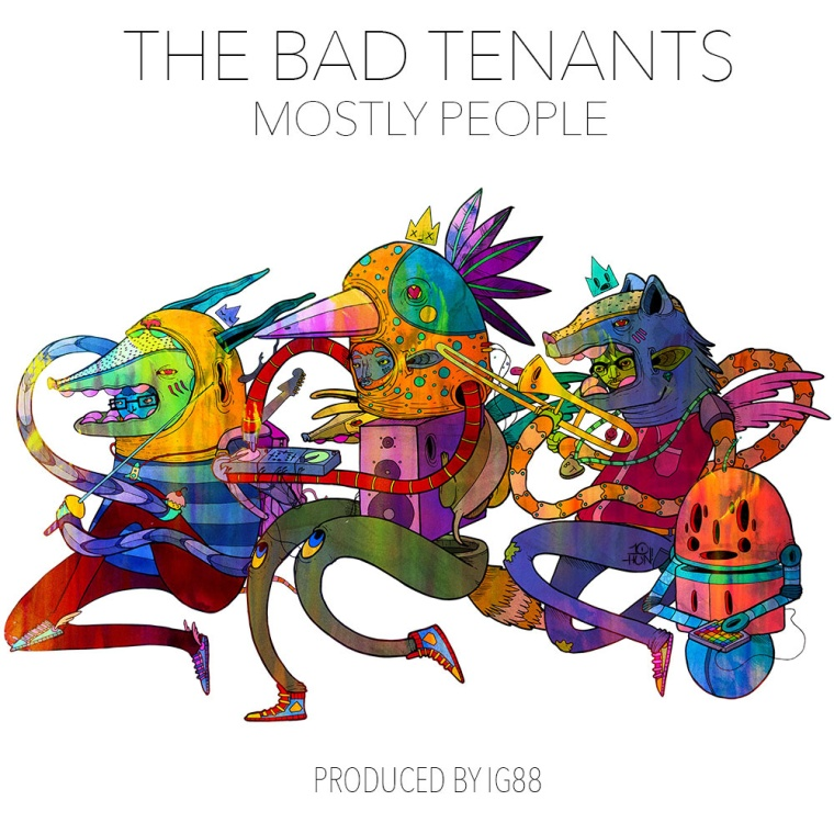 The Bad Tenants - Mostly People