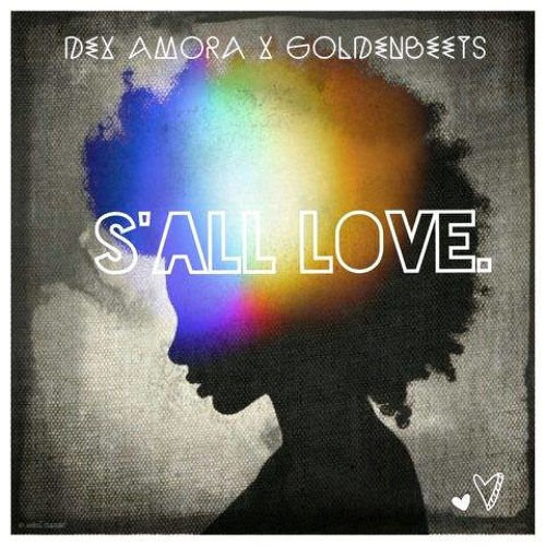 Dex Amora - S'all Love