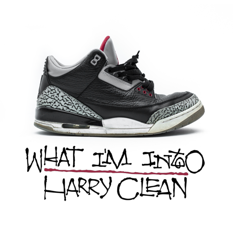 Harry Clean - What I'm Into
